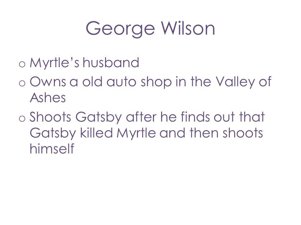 George Wilson Myrtle's husband