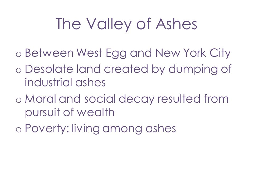 The Valley of Ashes Between West Egg and New York City