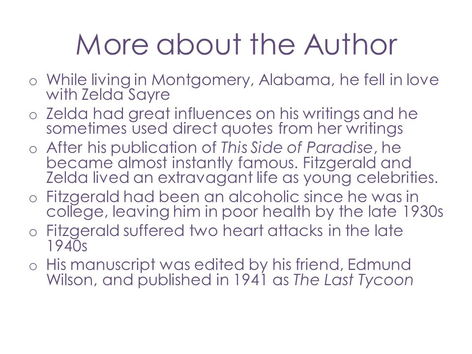 More about the Author While living in Montgomery, Alabama, he fell in love with Zelda Sayre.