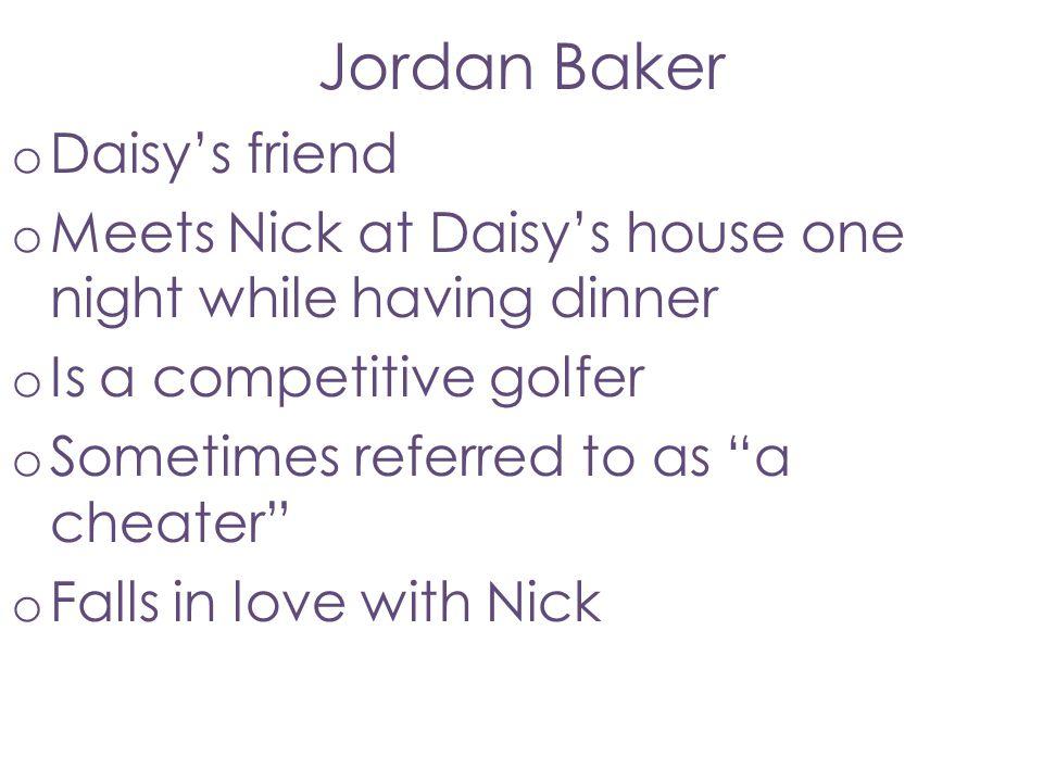 Jordan Baker Daisy's friend