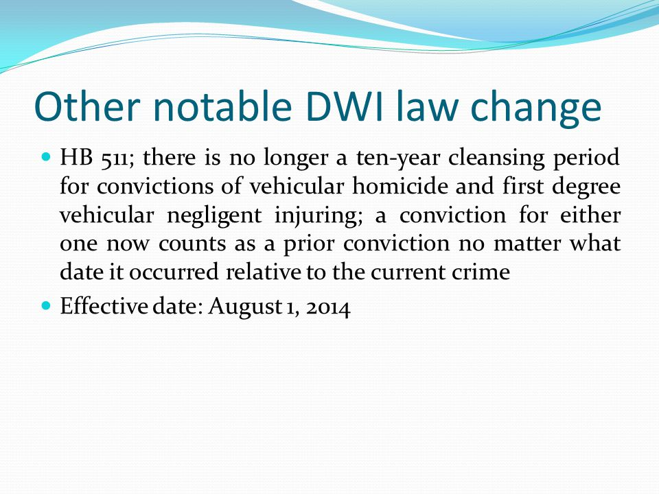 Other notable DWI law change