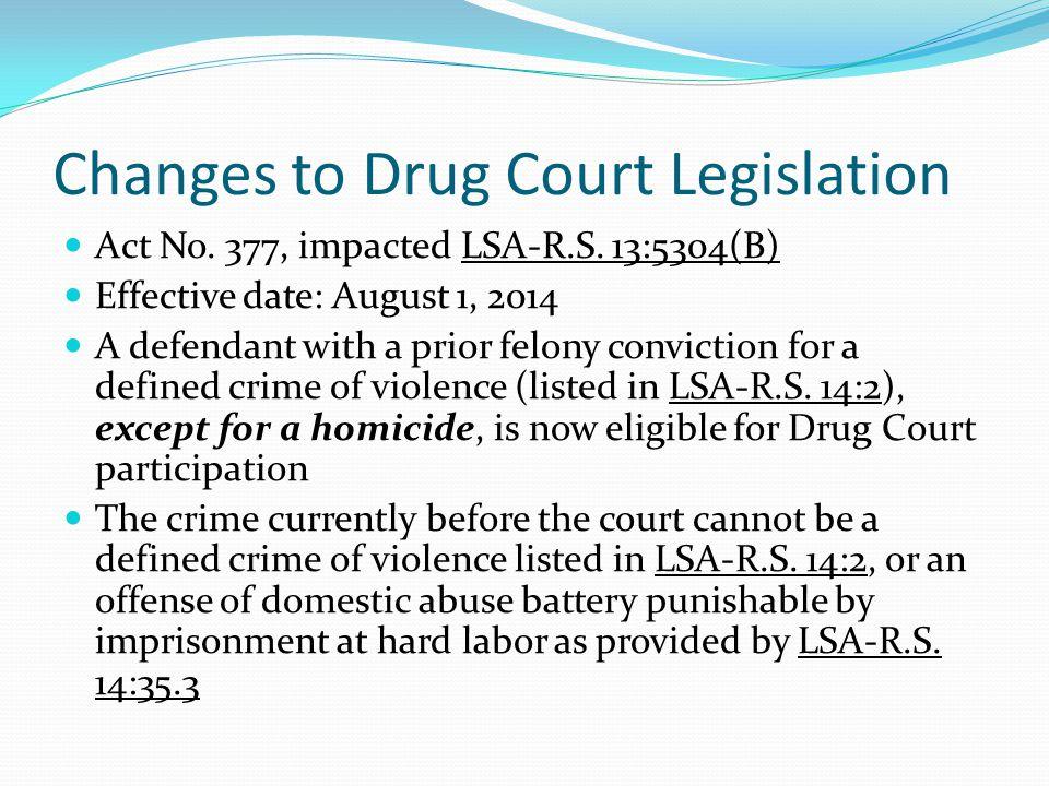 Changes to Drug Court Legislation