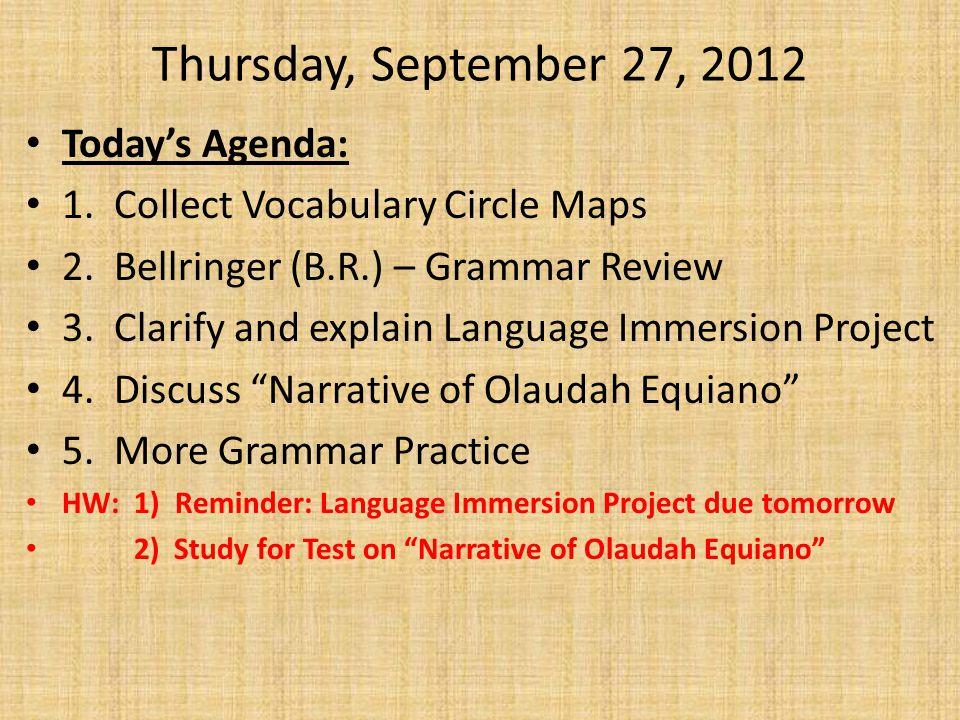 Thursday, September 27, 2012 Today's Agenda: