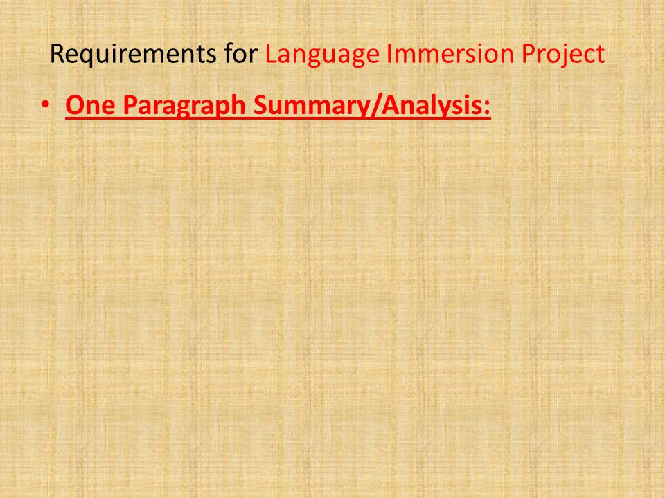Requirements for Language Immersion Project