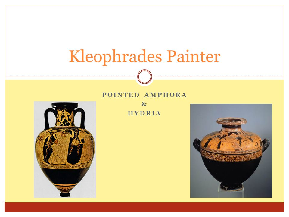 Pointed Amphora & Hydria