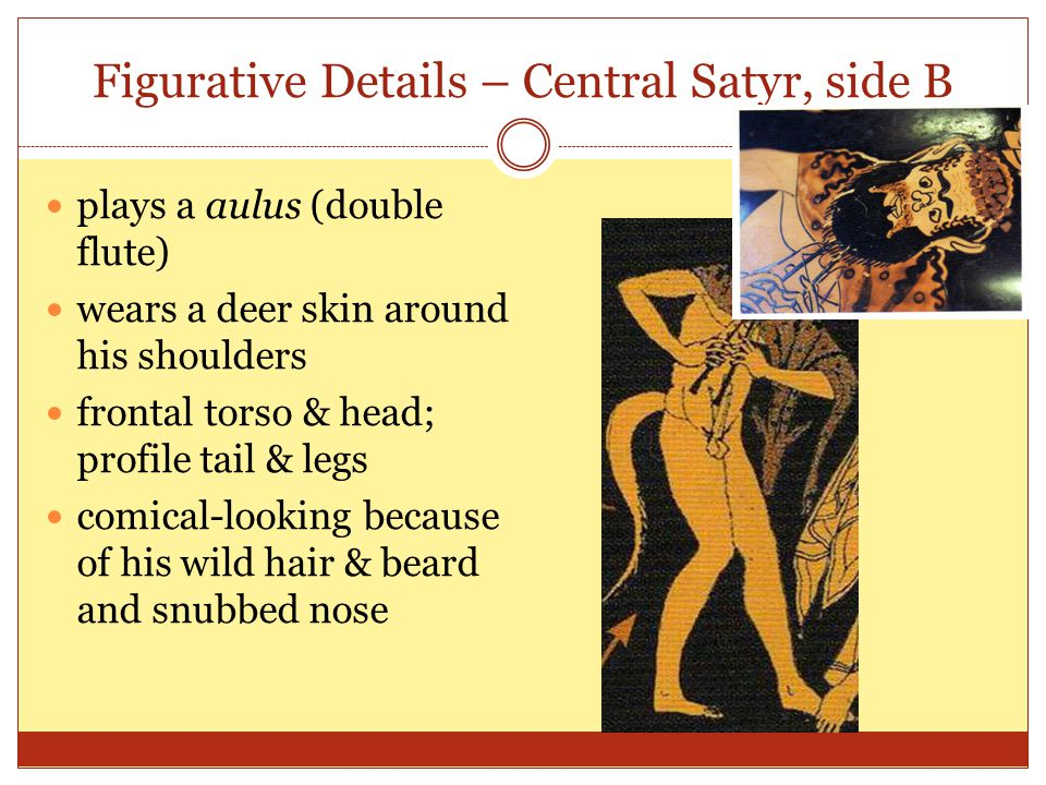 Figurative Details – Central Satyr, side B