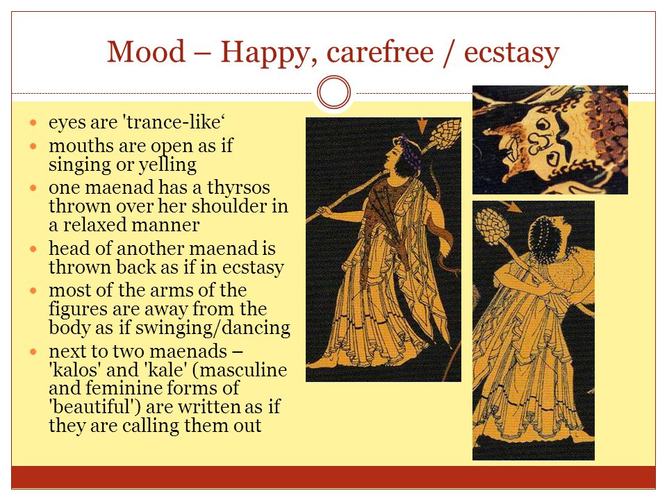 Mood – Happy, carefree / ecstasy
