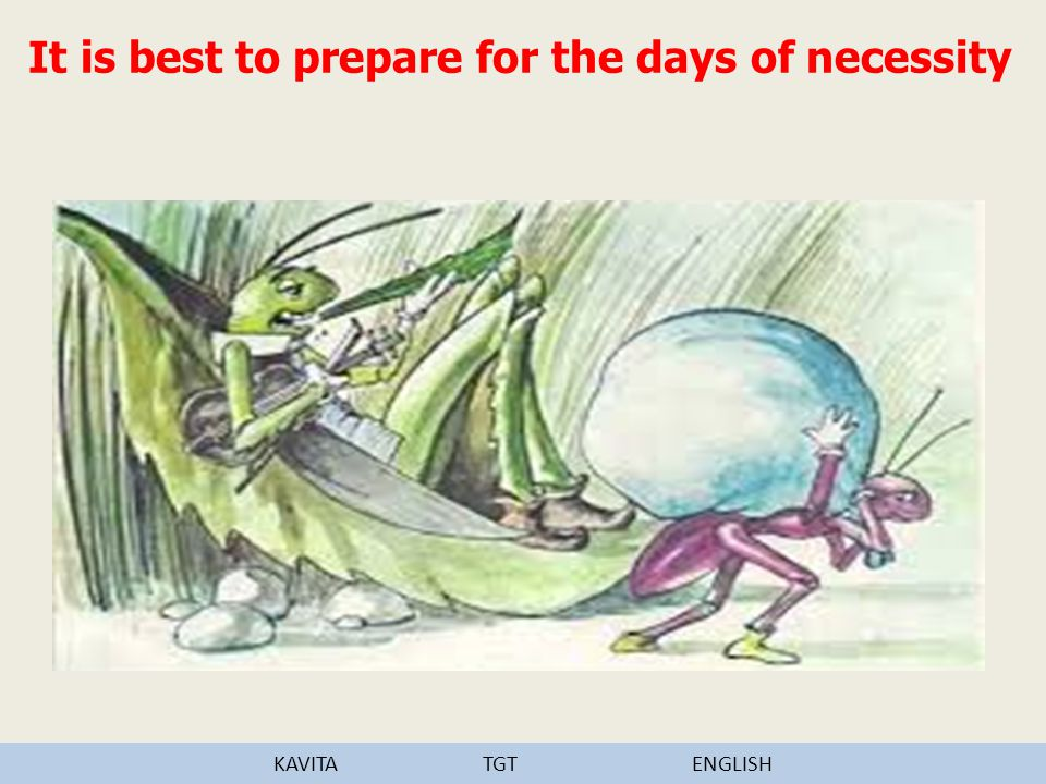 It is best to prepare for the days of necessity