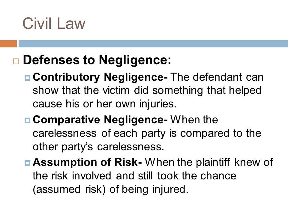 Civil Law Defenses to Negligence: