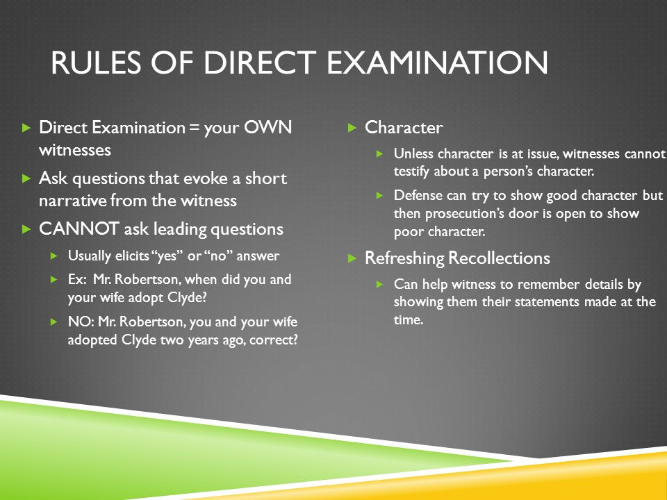Rules of direct examination