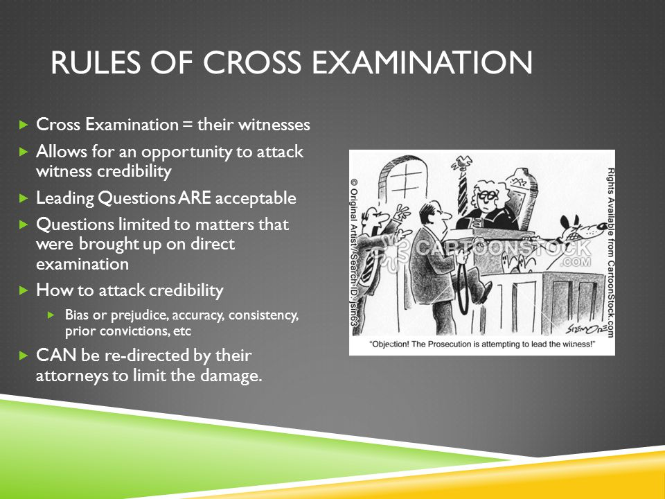 Rules of Cross Examination