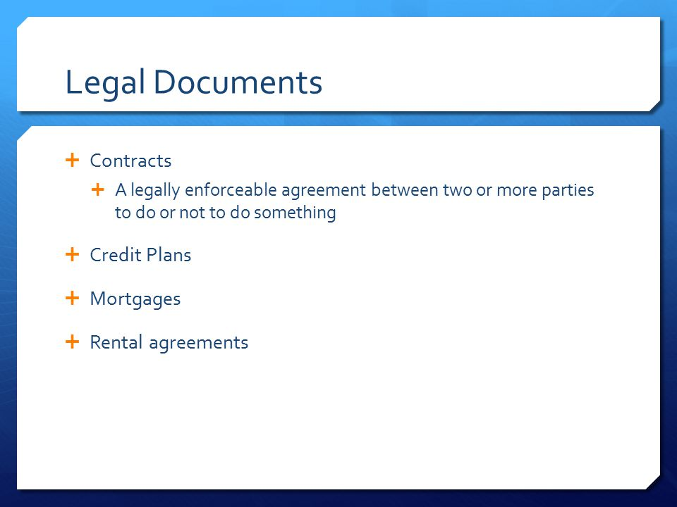 Legal Documents Contracts Credit Plans Mortgages Rental agreements