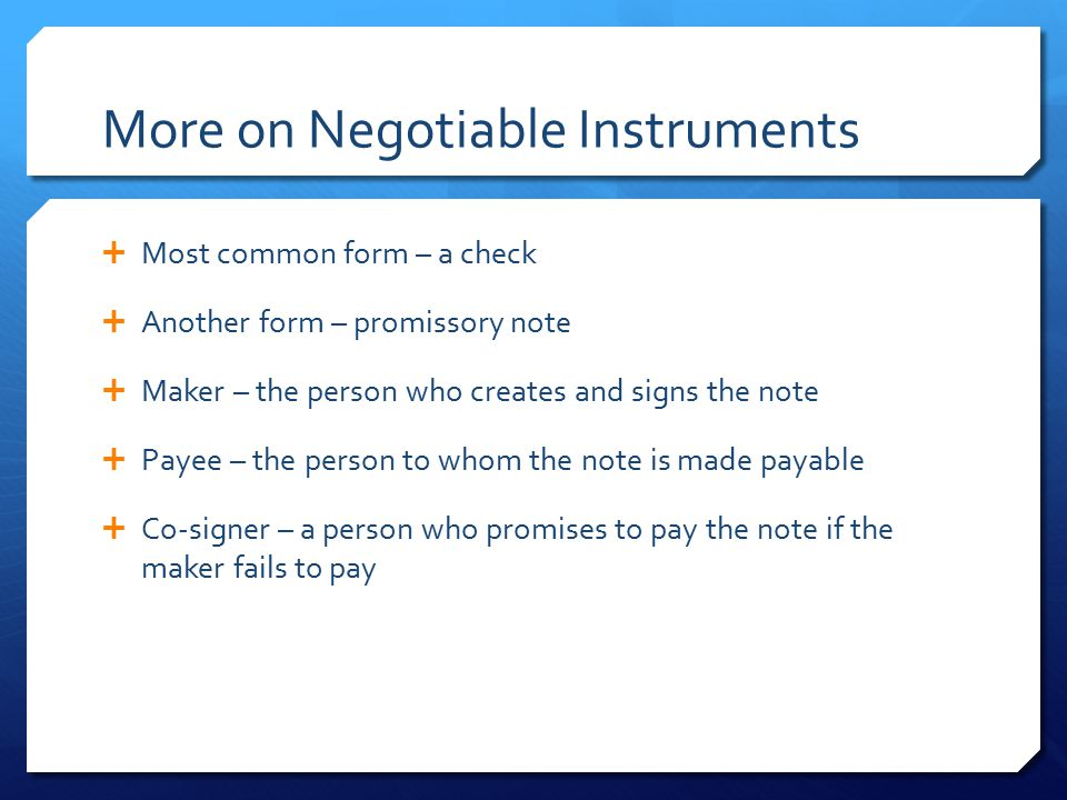 More on Negotiable Instruments