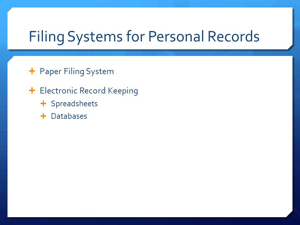 Filing Systems for Personal Records