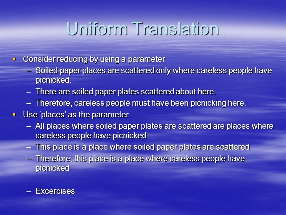 Uniform Translation Consider reducing by using a parameter