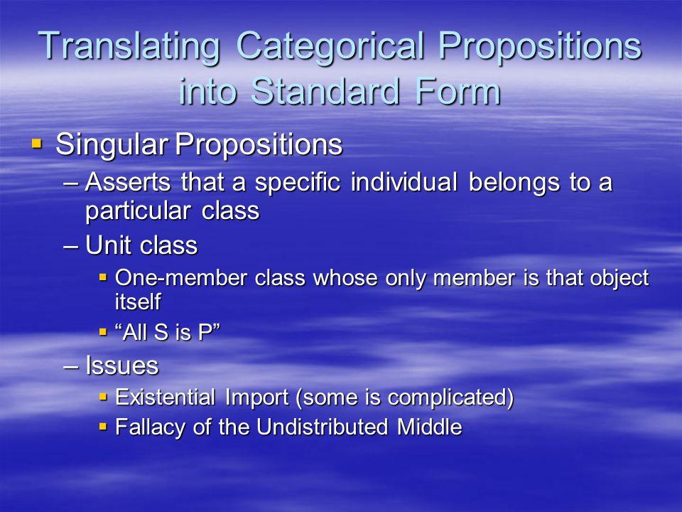Translating Categorical Propositions into Standard Form