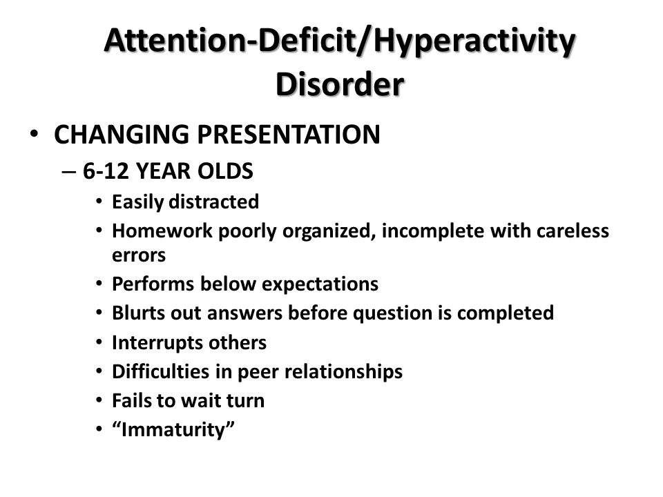 Attention-Deficit/Hyperactivity Disorder