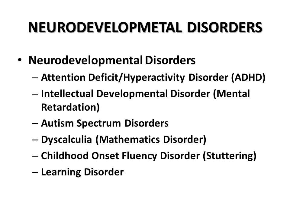 NEURODEVELOPMETAL DISORDERS