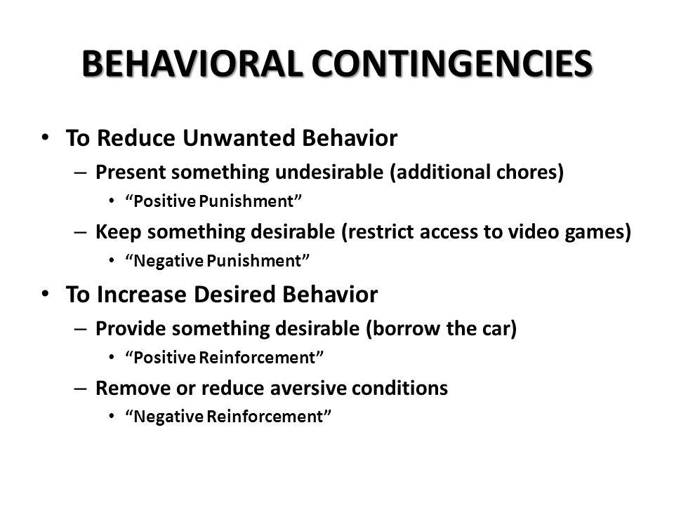 BEHAVIORAL CONTINGENCIES