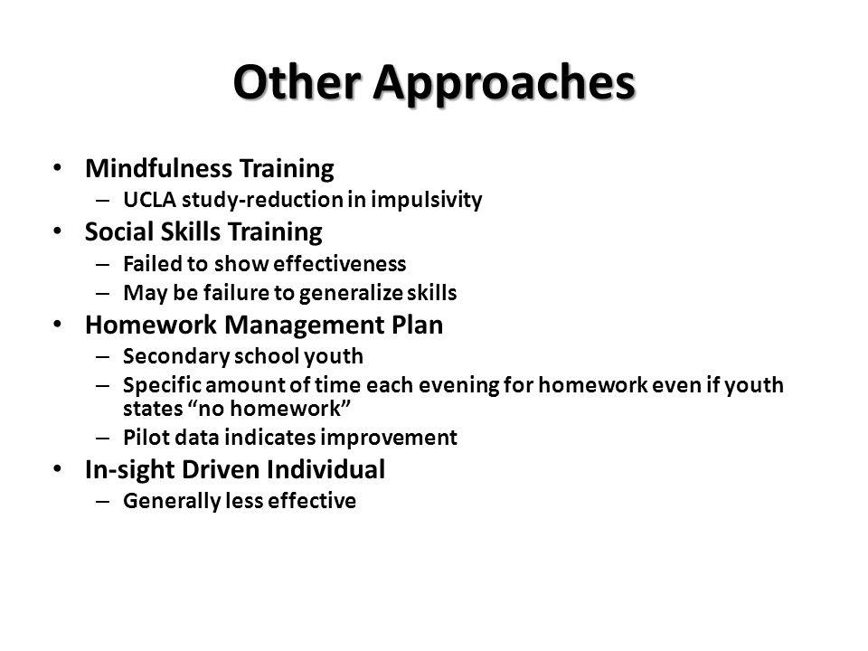 Other Approaches Mindfulness Training Social Skills Training