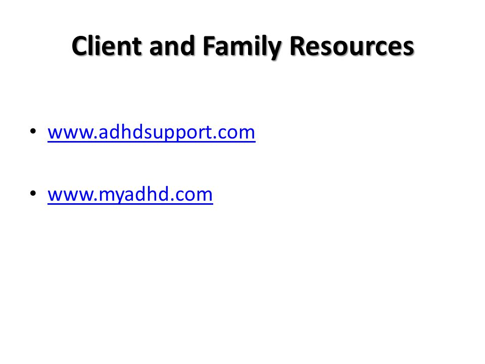 Client and Family Resources