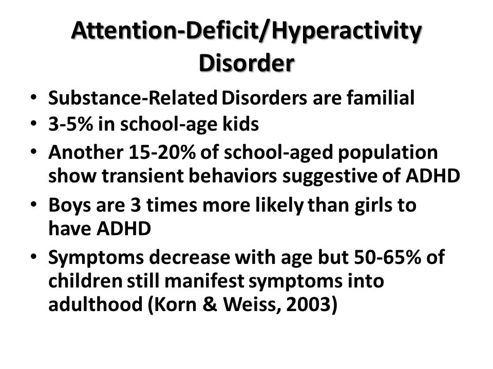 a review and comparison of attention deficit hyperactivity disorder and substance use disorder Compare risks and benefits of common medications used for adhd attention deficit disorder attention-deficit hyperactivity disorder.