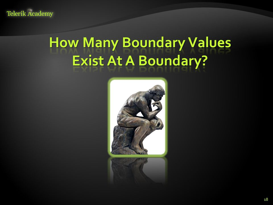How Many Boundary Values Exist At A Boundary