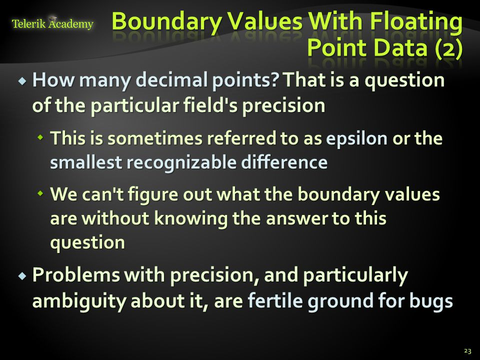 Boundary Values With Floating Point Data (2)