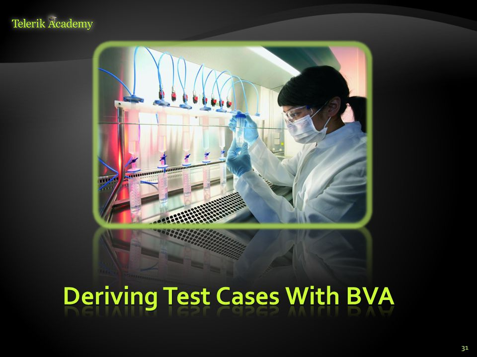 Deriving Test Cases With BVA