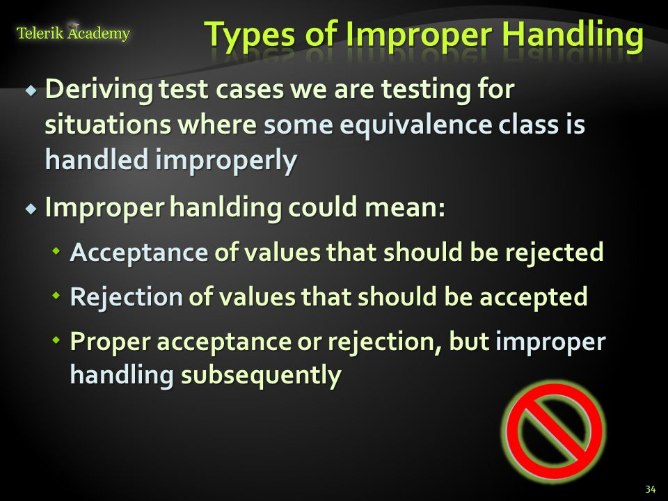 Types of Improper Handling