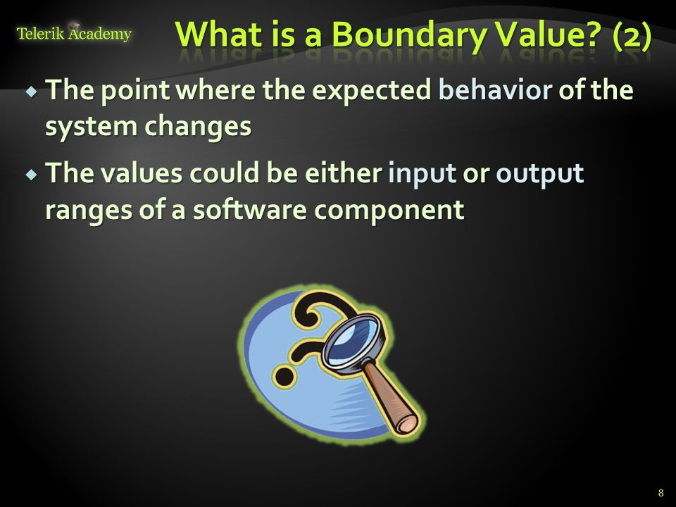 What is a Boundary Value (2)
