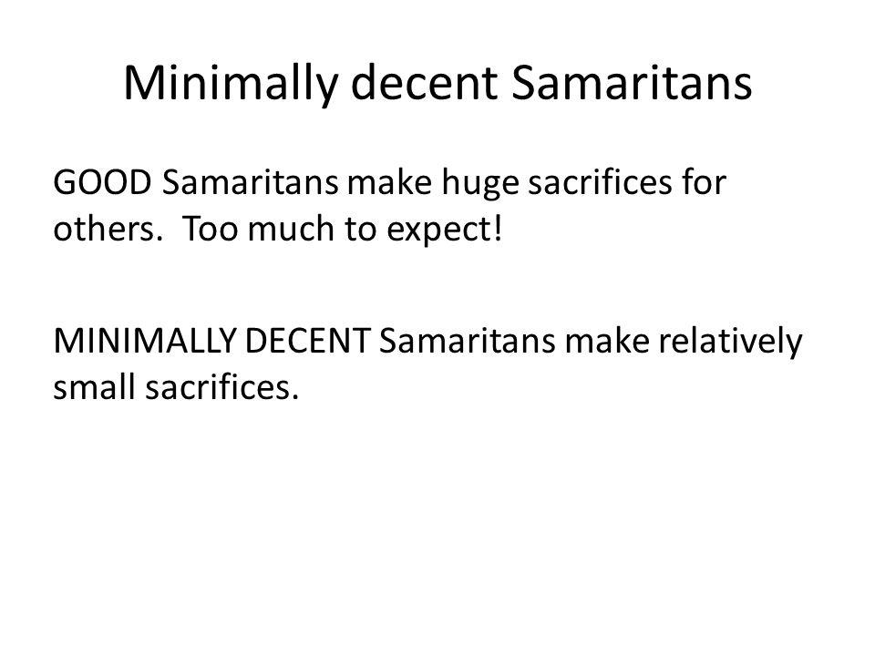 Minimally decent Samaritans