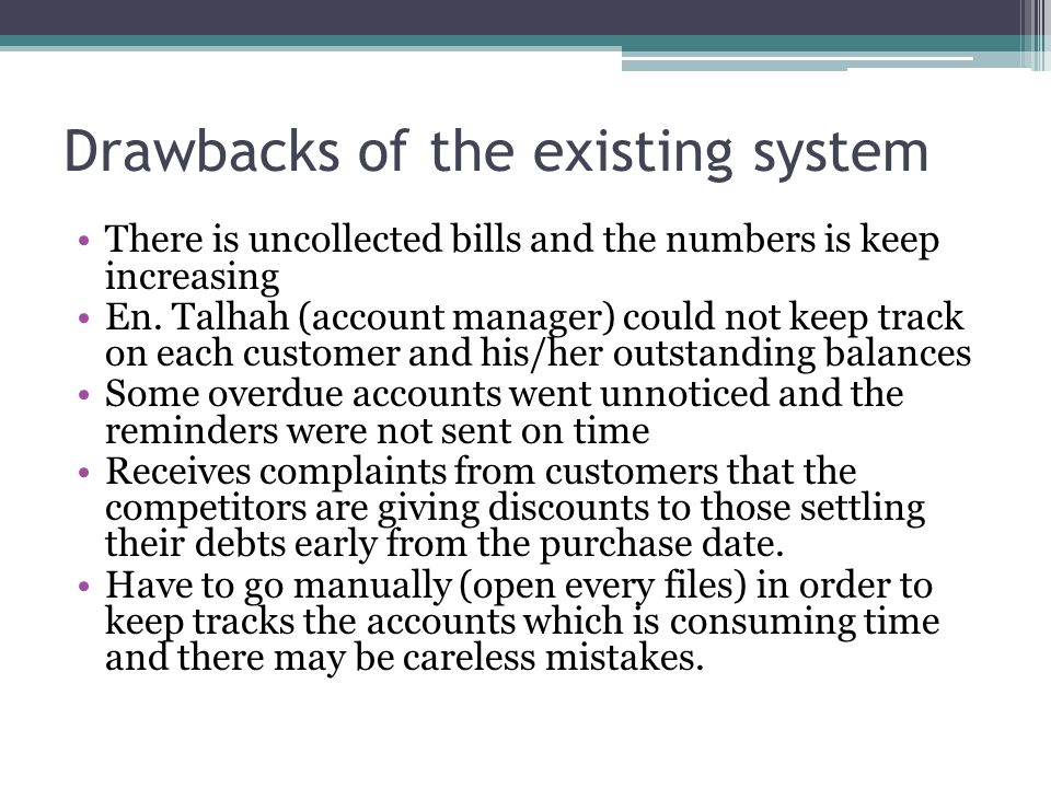 Drawbacks of the existing system