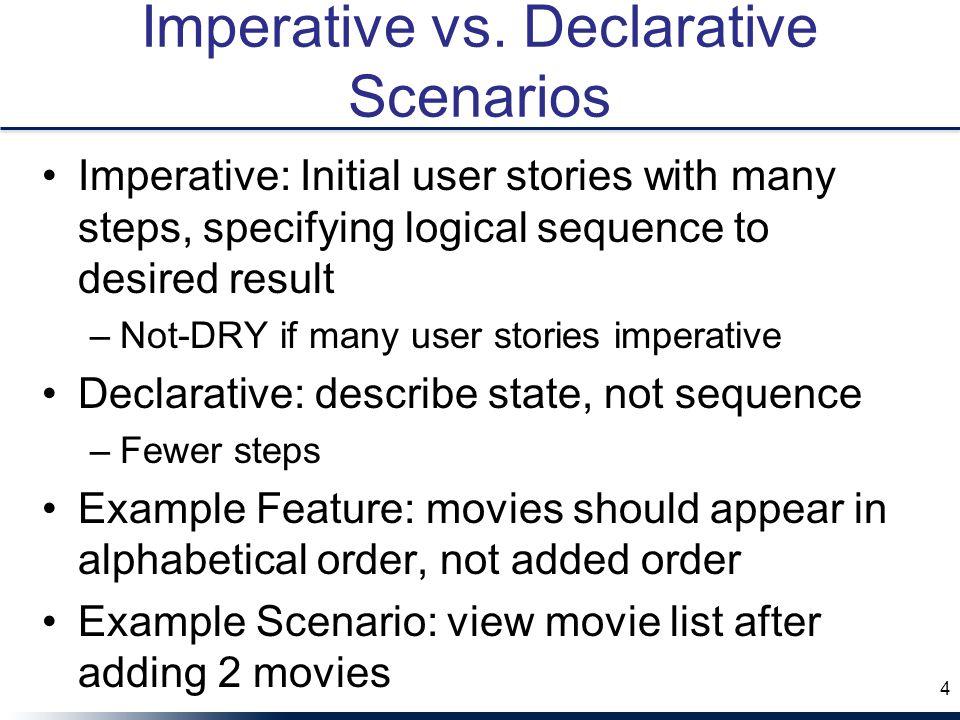 Imperative vs. Declarative Scenarios