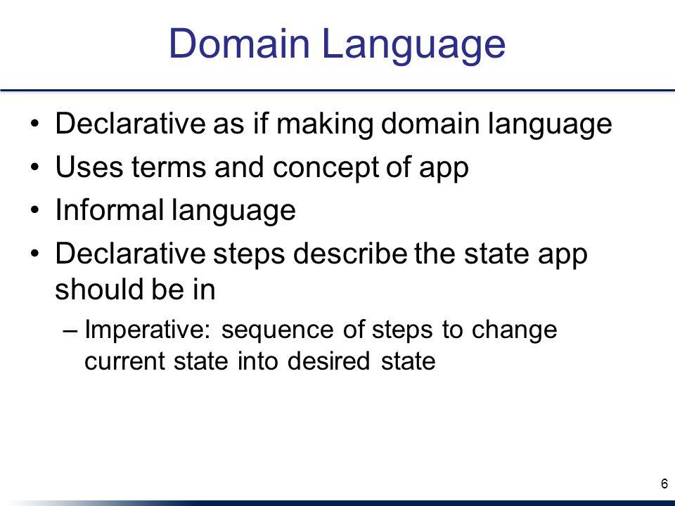 Domain Language Declarative as if making domain language