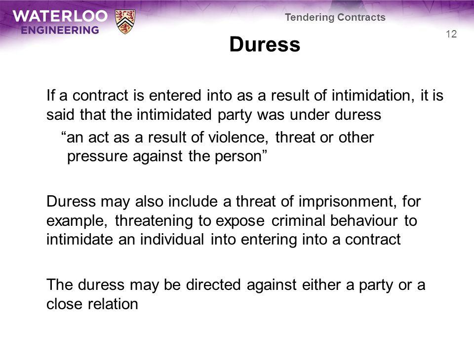 Tendering Contracts Duress.