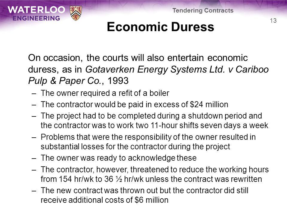 Tendering Contracts Economic Duress.