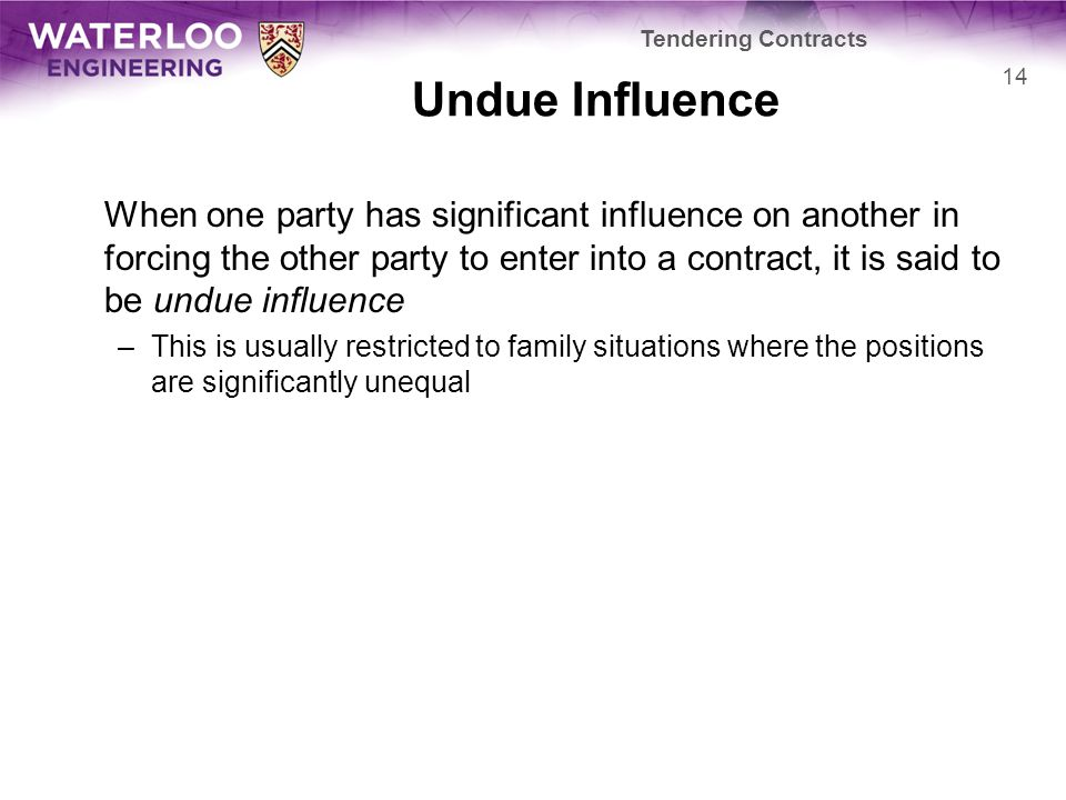 Tendering Contracts Undue Influence.