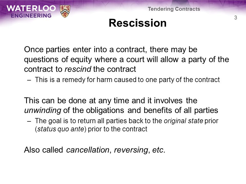 Tendering Contracts Rescission.