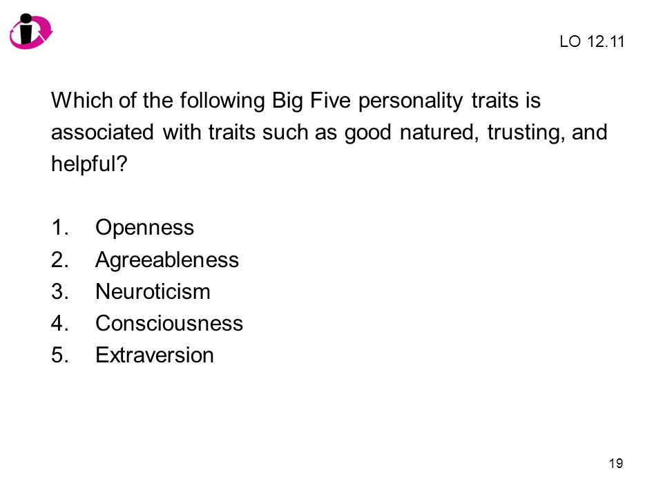 Which of the following Big Five personality traits is