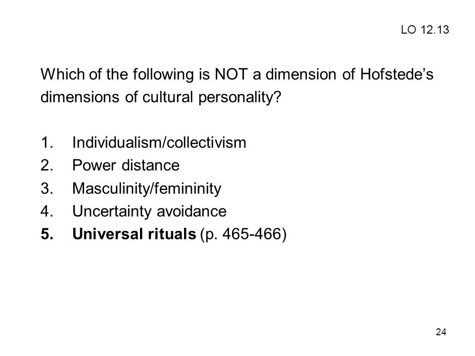 Which of the following is NOT a dimension of Hofstede's