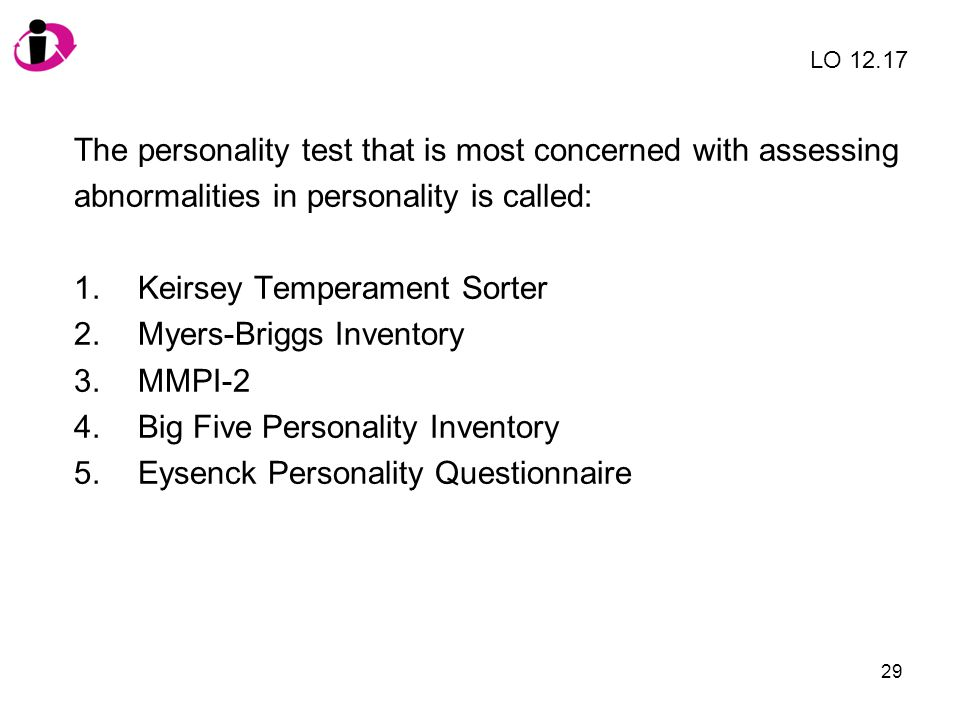 The personality test that is most concerned with assessing