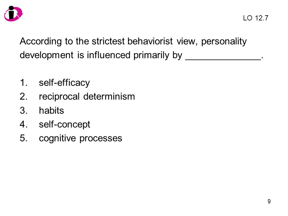 According to the strictest behaviorist view, personality