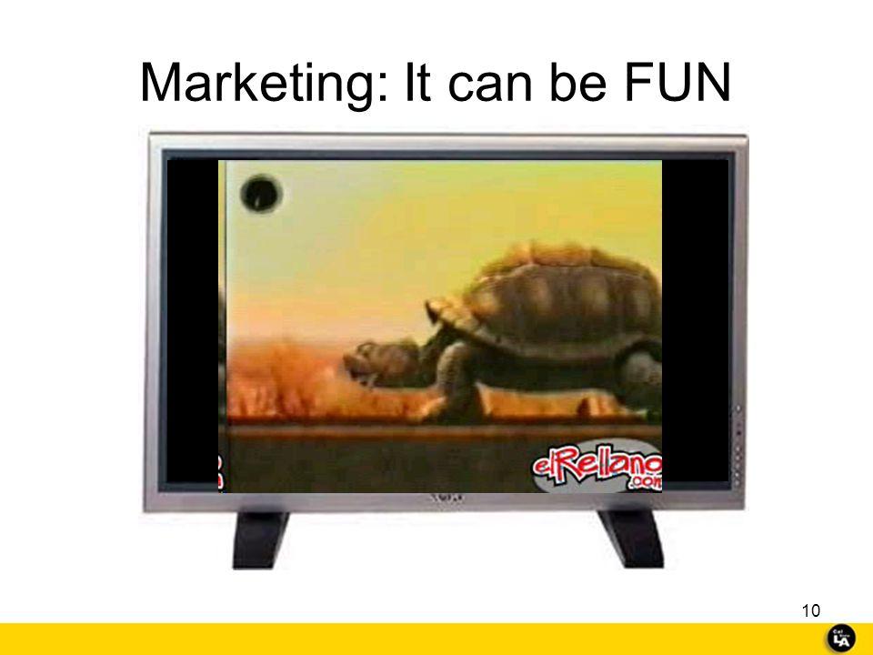 Marketing: It can be FUN