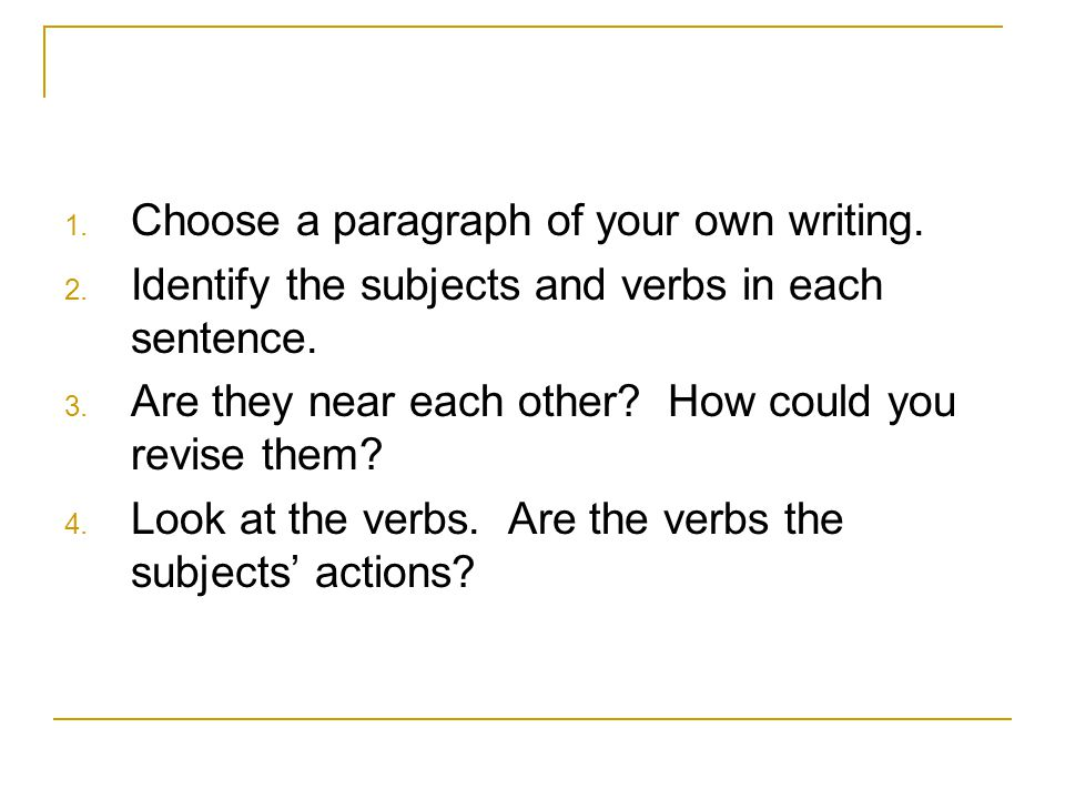 Choose a paragraph of your own writing.