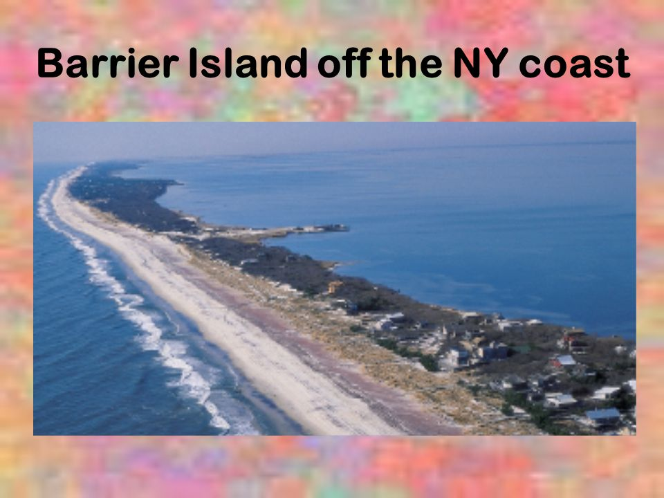 Barrier Island off the NY coast