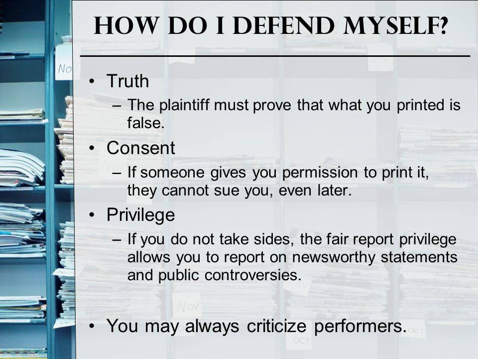 How do I defend Myself Truth Consent Privilege