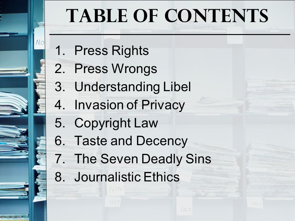Table of Contents Press Rights Press Wrongs Understanding Libel