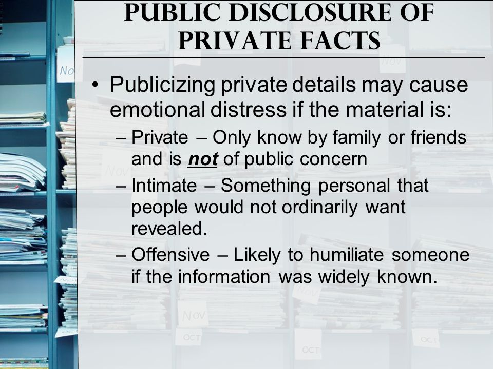 Public Disclosure of Private facts
