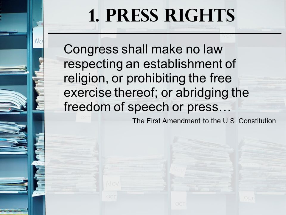 1. Press Rights